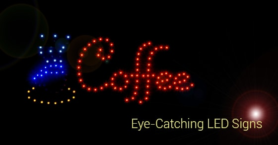 Eye-Catching LED Signs