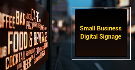 Image result for Digital Signage Works for Small Businesses