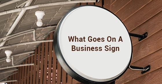 What Goes On A Business Sign