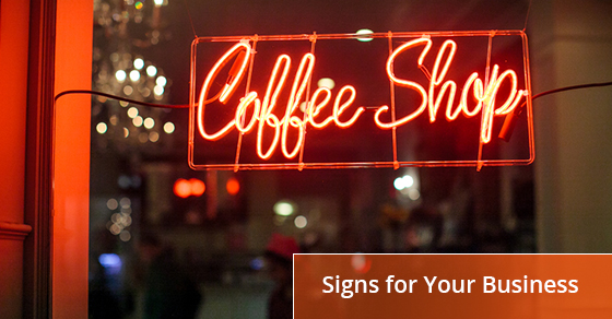 Signs to attract customers